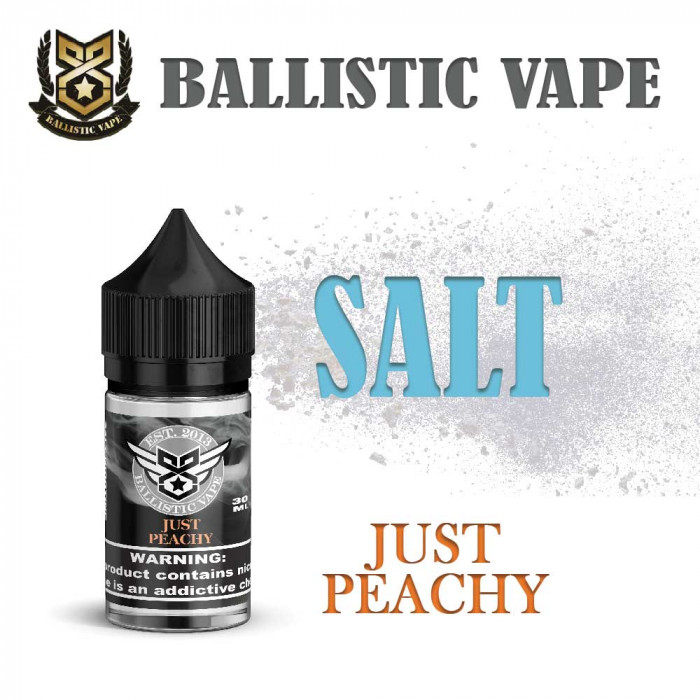 Ballistic Vape _ SALT _ Just Peachy _ 30ml